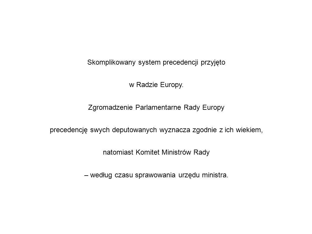 Skomplikowany system precedencji przyjęto w Radzie Europy. Zgromadzenie Parlamentarne Rady Europy precedencję swych deputowanych wyznacza zgodnie z ic