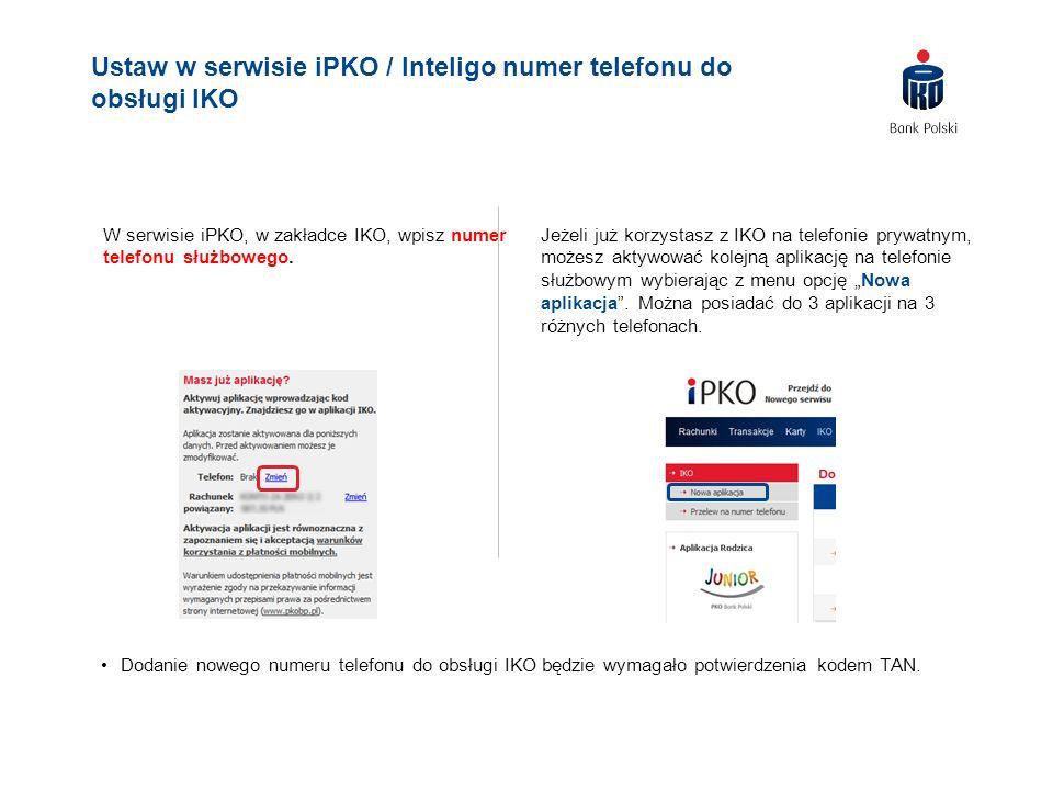 W serwisie iPKO, w zakładce IKO, wpisz numer telefonu służbowego. Jeżeli już korzystasz z IKO na telefonie prywatnym, możesz aktywować kolejną aplikac