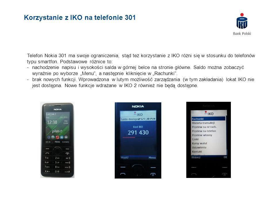 Telefon Nokia 301 ma swoje ograniczenia, stąd też korzystanie z IKO różni się w stosunku do telefonów typu smartfon. Podstawowe różnice to: -nachodzen