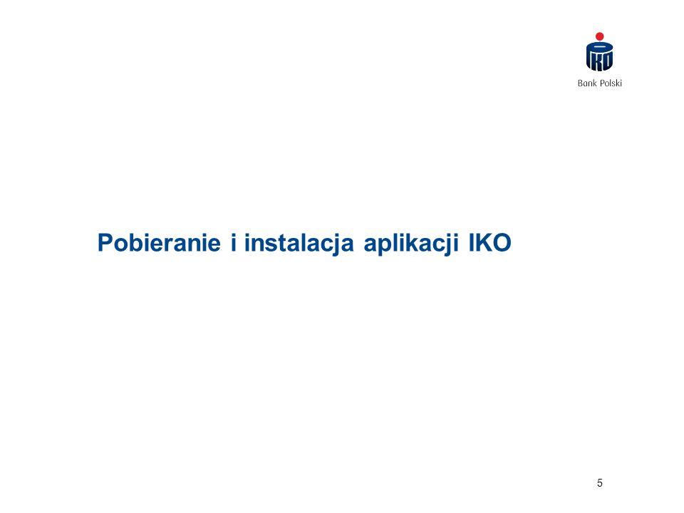 5 Pobieranie i instalacja aplikacji IKO