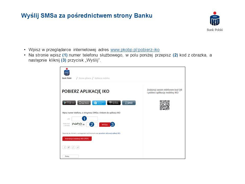 Wpisz w przeglądarce internetowej adres www.pkobp.pl/pobierz-ikowww.pkobp.pl/pobierz-iko Na stronie wpisz (1) numer telefonu służbowego, w polu poniże