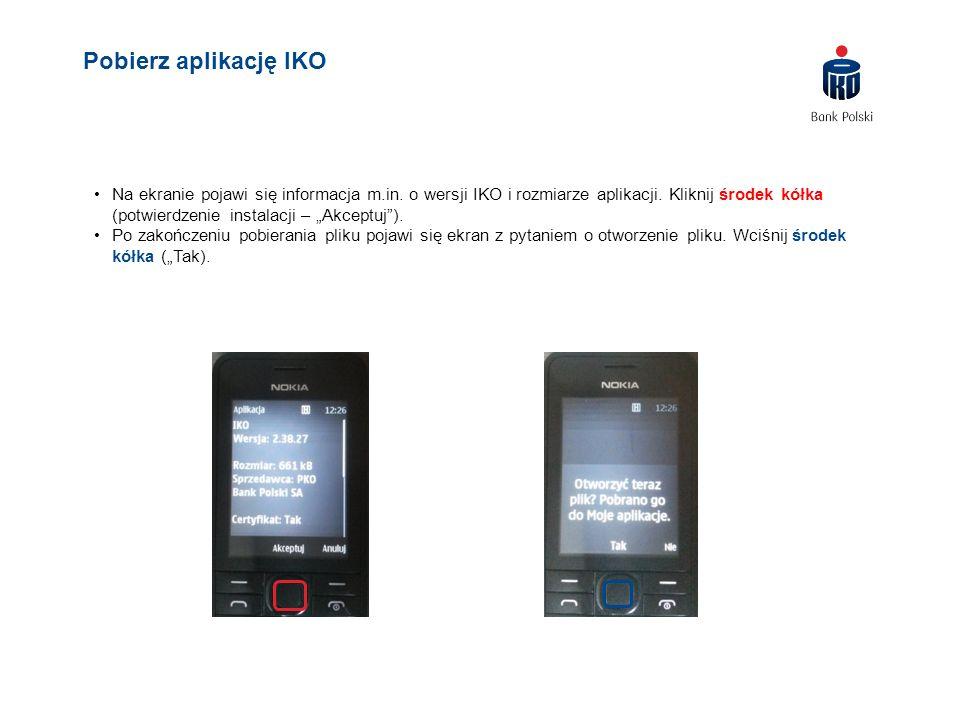 """Na ekranie pojawi się informacja m.in. o wersji IKO i rozmiarze aplikacji. Kliknij środek kółka (potwierdzenie instalacji – """"Akceptuj""""). Po zakończeni"""