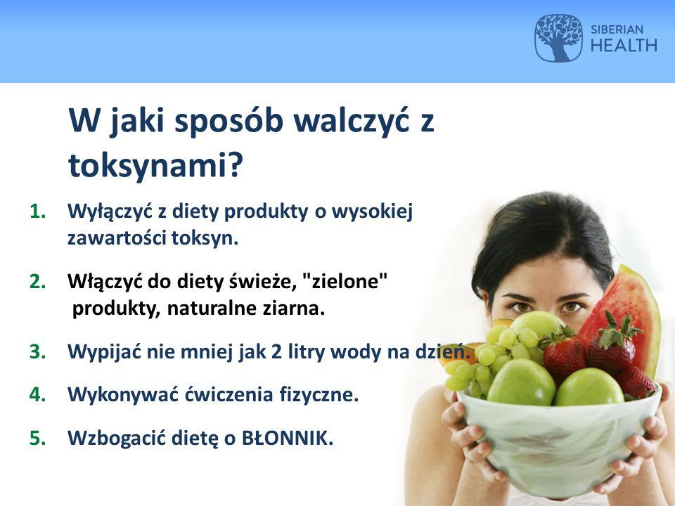 W jaki sposób walczyć z toksynami. 1.Wyłączyć z diety produkty o wysokiej zawartości toksyn.