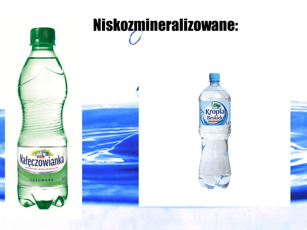 Niskozmineralizowane: