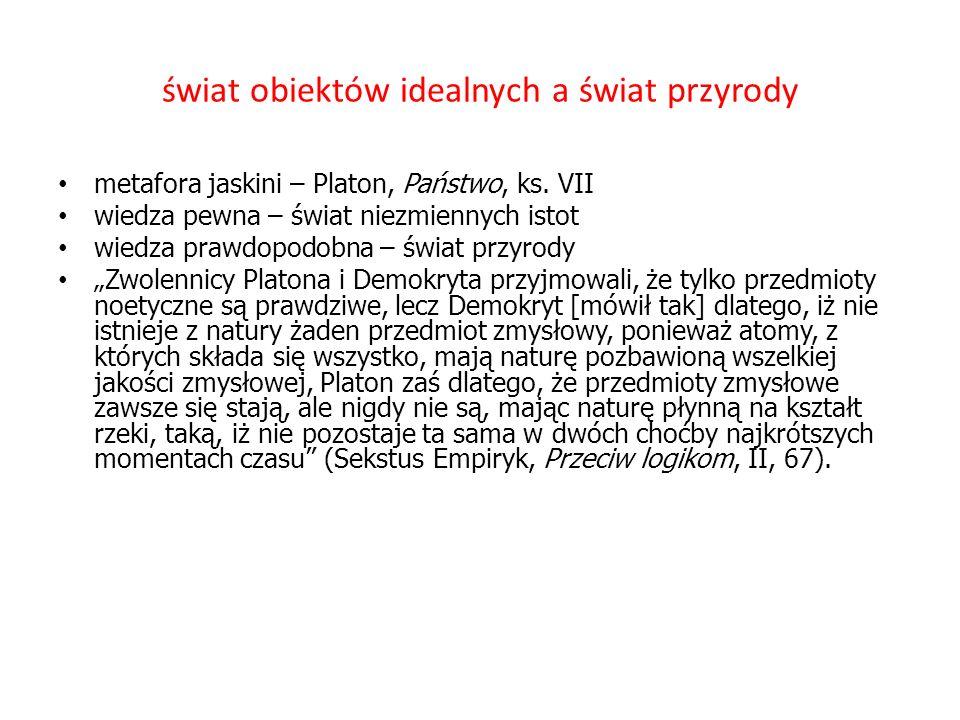 świat obiektów idealnych a świat przyrody metafora jaskini – Platon, Państwo, ks.