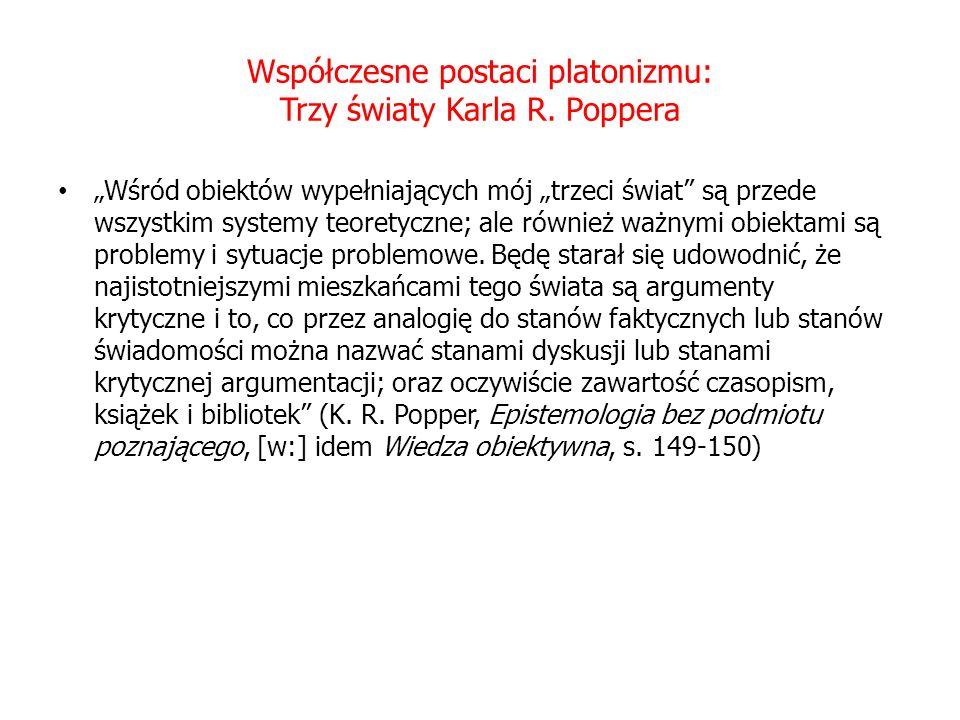 Współczesne postaci platonizmu: Trzy światy Karla R.