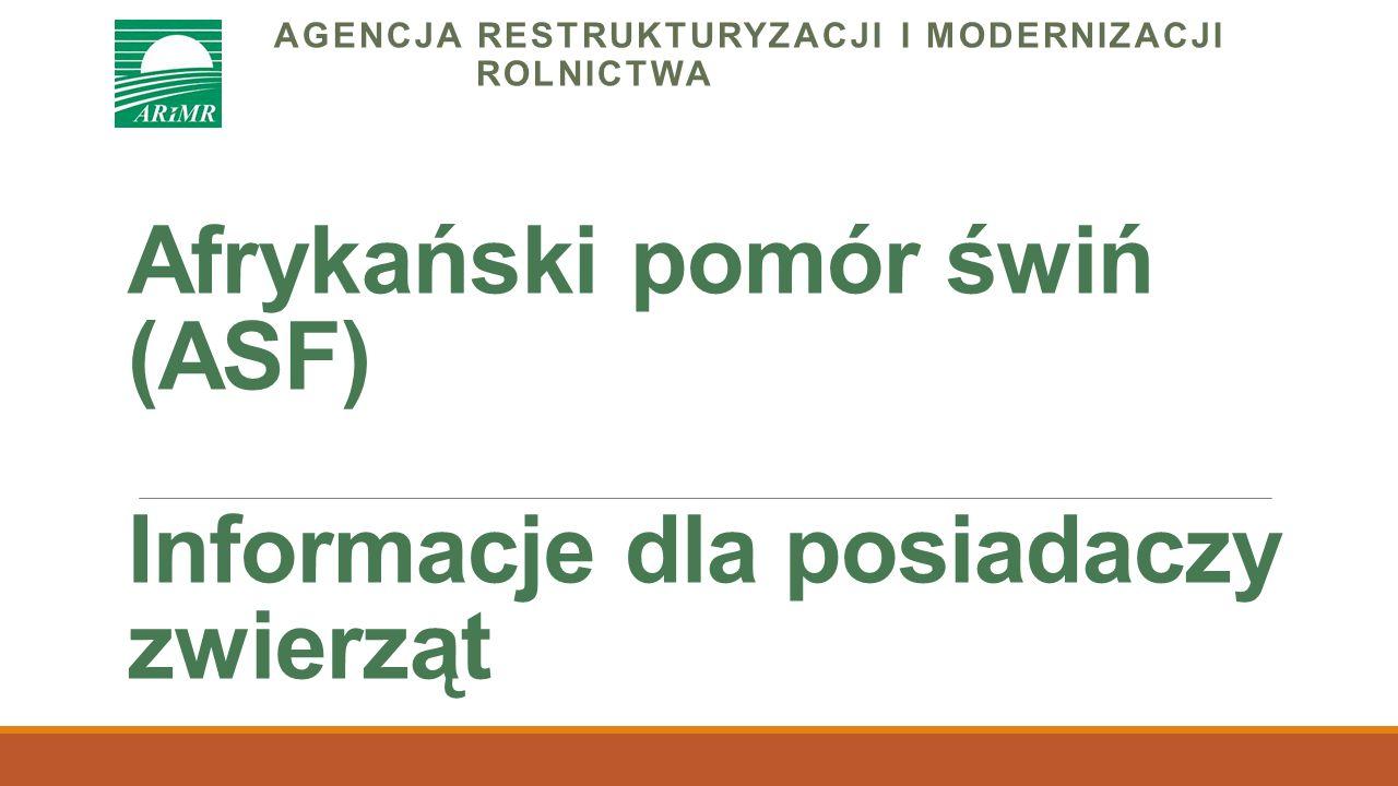 Afrykański pomór świń (ASF) w Polsce  Afrykański pomór świń (ASF) jest chorobą zakaźną i zaraźliwą dotyczącą wyłącznie świń i dzików.