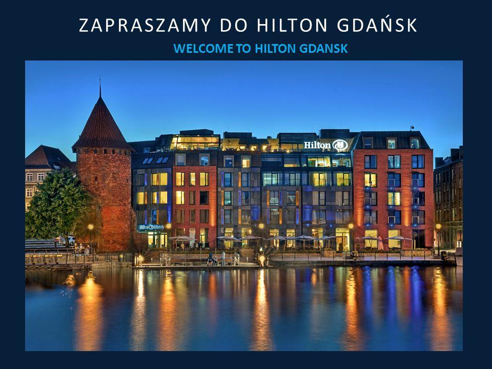 THE FACTS FAKTY Hilton Gdańsk usytuowany jest nad Motławą, z widokiem na najsłynniejszy symbol Gdańska – piętnastowieczny Żuraw.
