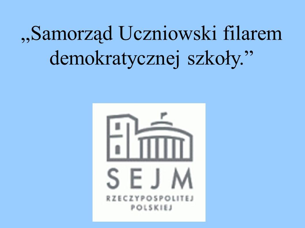 """""""Samorząd Uczniowski filarem demokratycznej szkoły."""