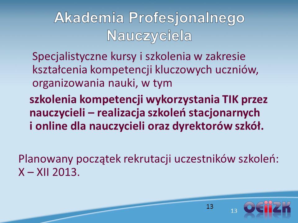 Specjalistyczne kursy i szkolenia w zakresie kształcenia kompetencji kluczowych uczniów, organizowania nauki, w tym szkolenia kompetencji wykorzystani