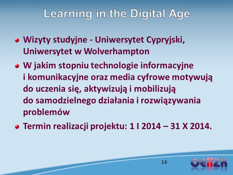 Wizyty studyjne - Uniwersytet Cypryjski, Uniwersytet w Wolverhampton W jakim stopniu technologie informacyjne i komunikacyjne oraz media cyfrowe motyw