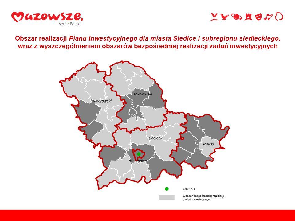 Obszar realizacji Planu Inwestycyjnego dla miasta Siedlce i subregionu siedleckiego, wraz z wyszczególnieniem obszarów bezpośredniej realizacji zadań