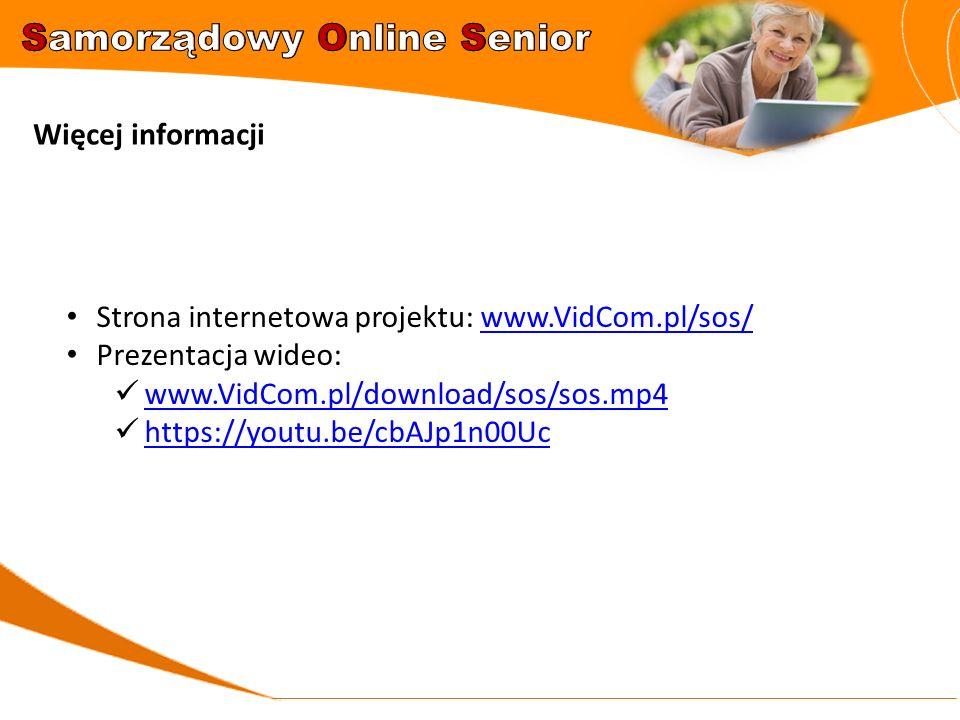 Więcej informacji Strona internetowa projektu: www.VidCom.pl/sos/www.VidCom.pl/sos/ Prezentacja wideo: www.VidCom.pl/download/sos/sos.mp4 https://yout