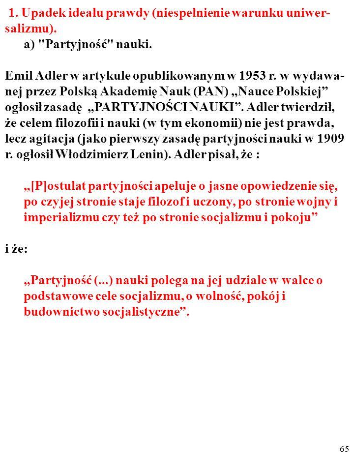 64 CZY EKONOMIA W POLSCE W LATACH 1949-1989 BYŁA PSEUDONAUKĄ W SENSIE ROBERTA MERTO- NA.