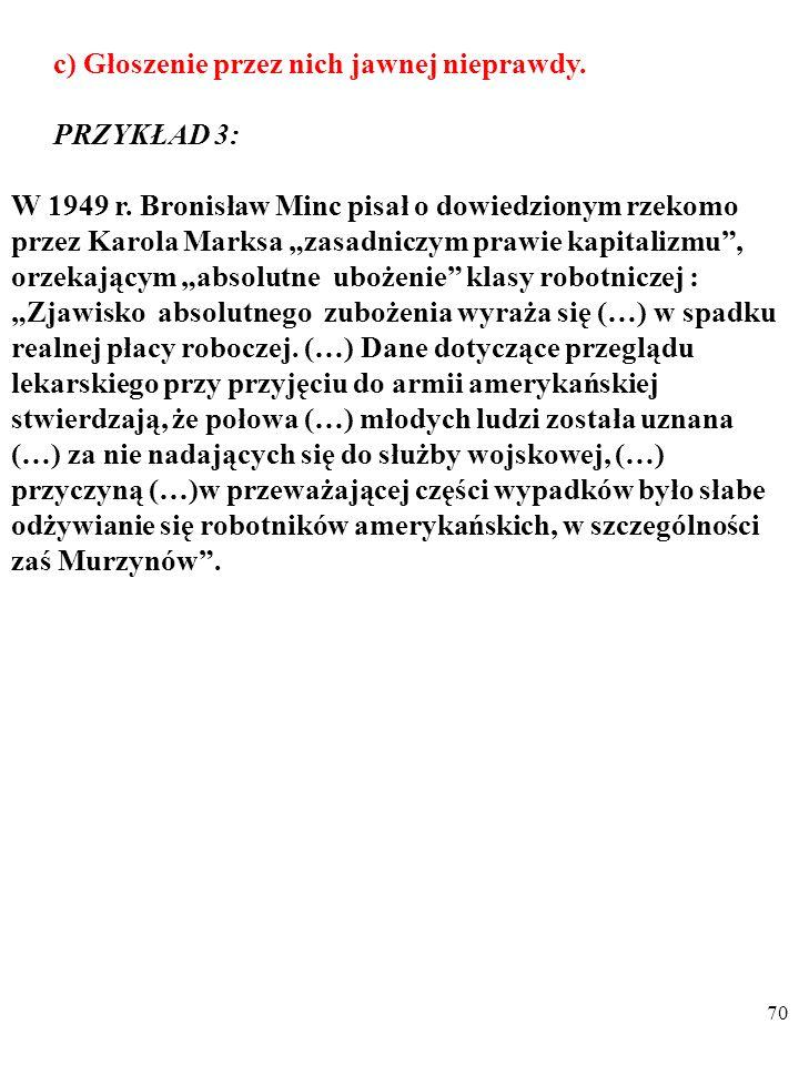 69 b) Gwałtowne zmiany poglądów polskich ekonomistów.