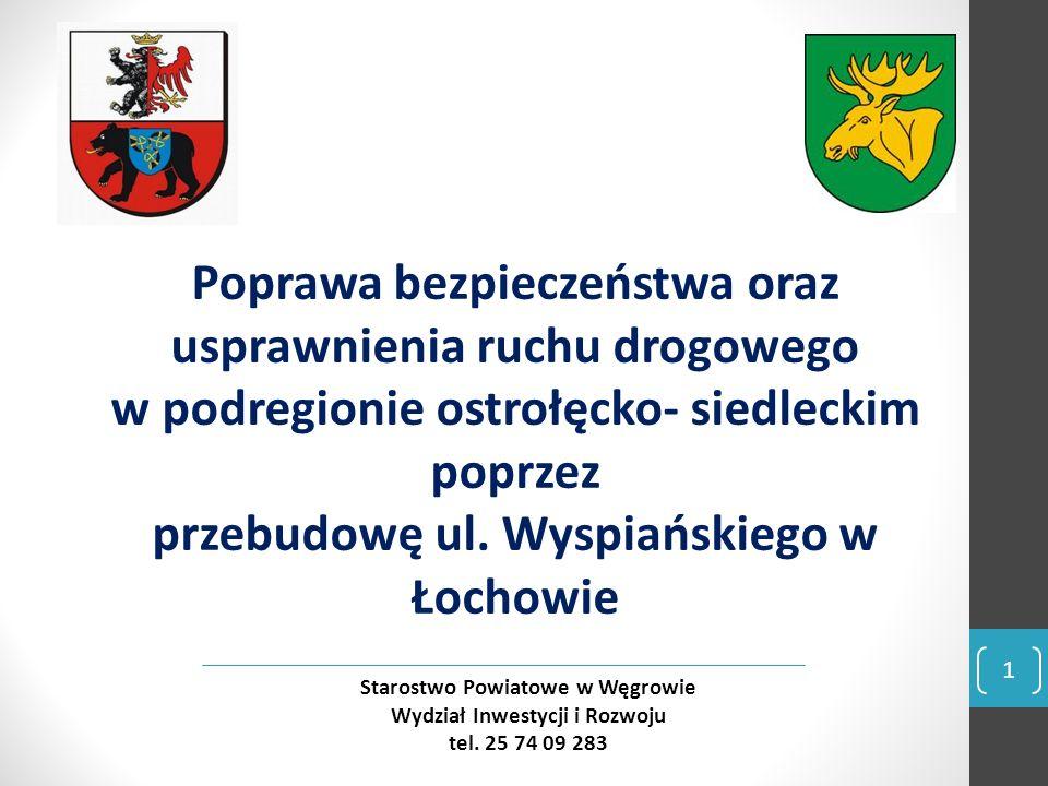 12 Starostwo Powiatowe w Węgrowie Wydział Inwestycji i Rozwoju tel.