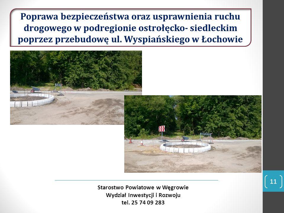 11 Starostwo Powiatowe w Węgrowie Wydział Inwestycji i Rozwoju tel.