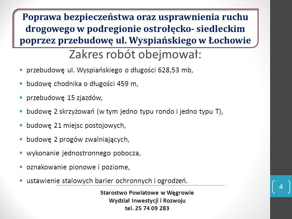5 Starostwo Powiatowe w Węgrowie Wydział Inwestycji i Rozwoju tel.