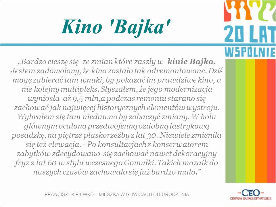 """Kino Bajka """"Bardzo cieszę się ze zmian które zaszły w kinie Bajka."""