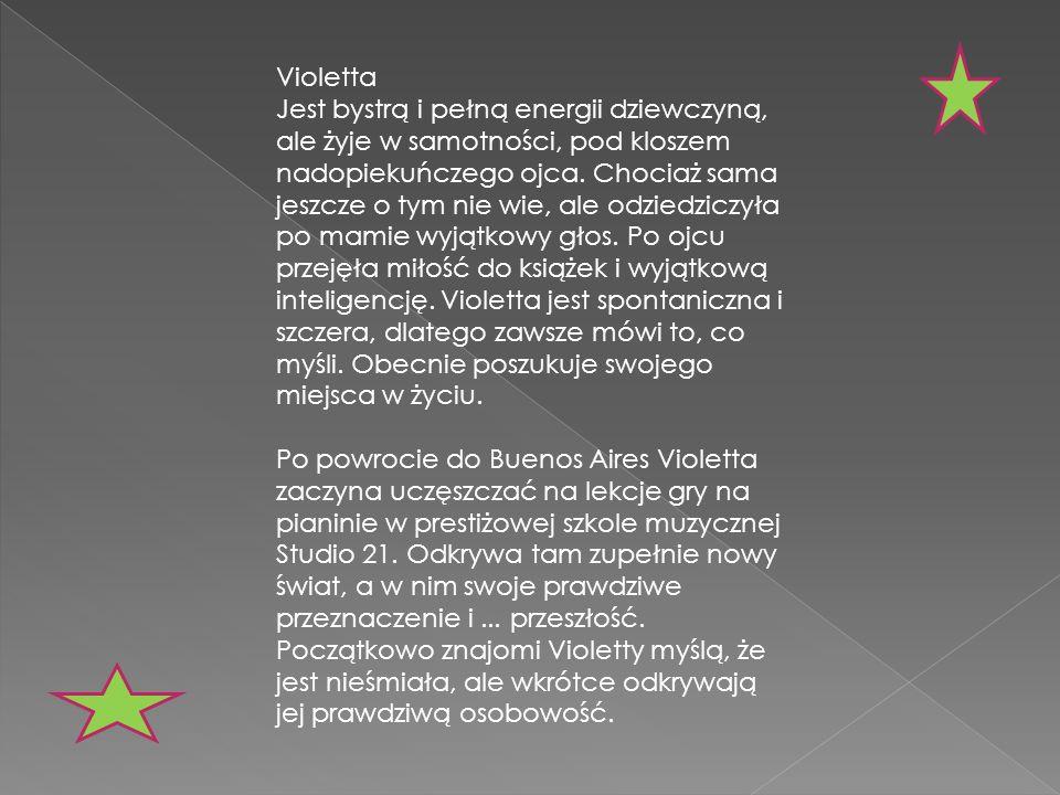 Violetta Jest bystrą i pełną energii dziewczyną, ale żyje w samotności, pod kloszem nadopiekuńczego ojca. Chociaż sama jeszcze o tym nie wie, ale odzi