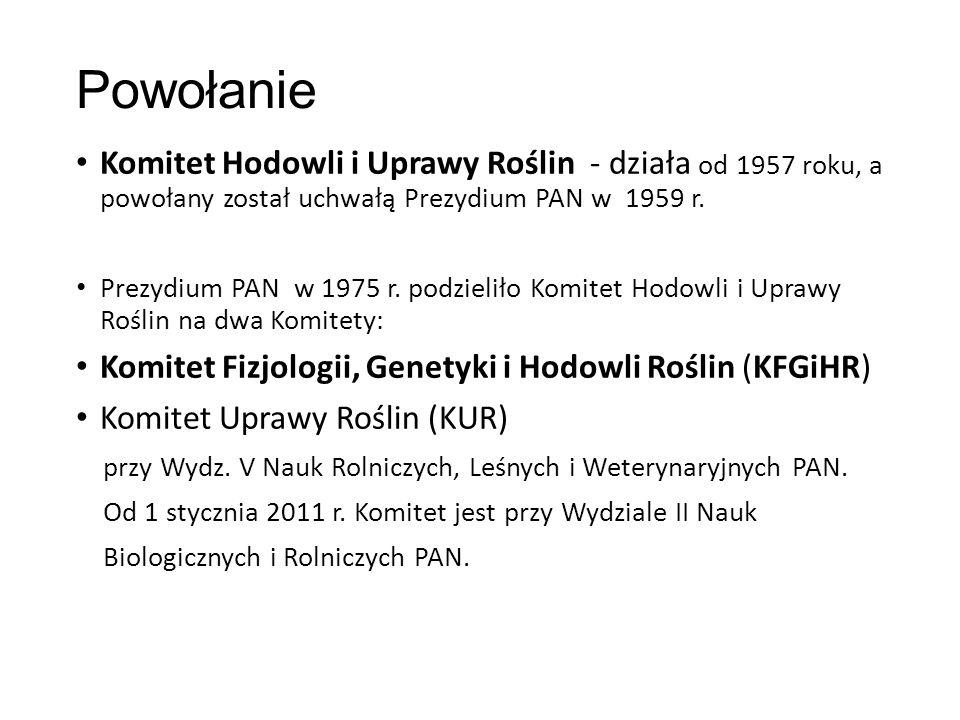 Komitet Hodowli i Uprawy Roślin Nr Kadencji lataPrzewodniczącySekretarz I.1957 – 1959Profesor Stefan Barbacki WSR, IGR PAN w Poznaniu - II.