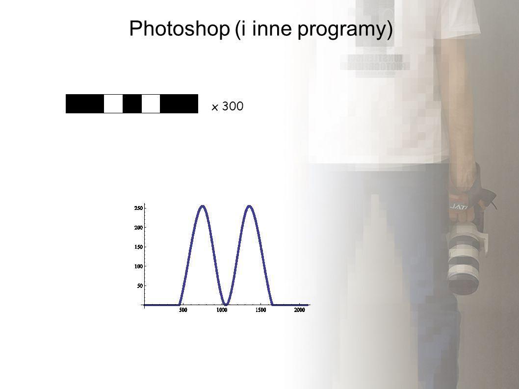 Photoshop (i inne programy) x 300