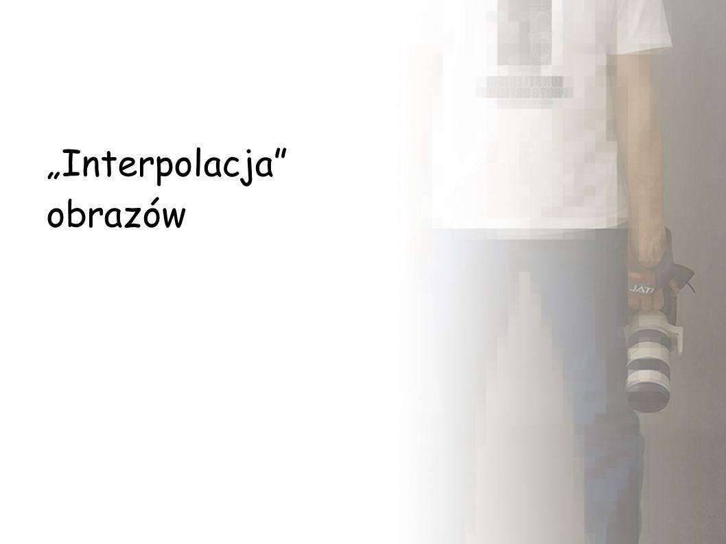 """""""Interpolacja obrazów"""