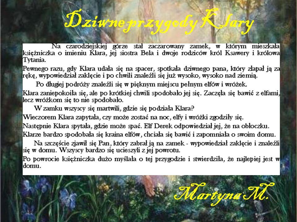 Dziwne przygody Klary Martyna M.
