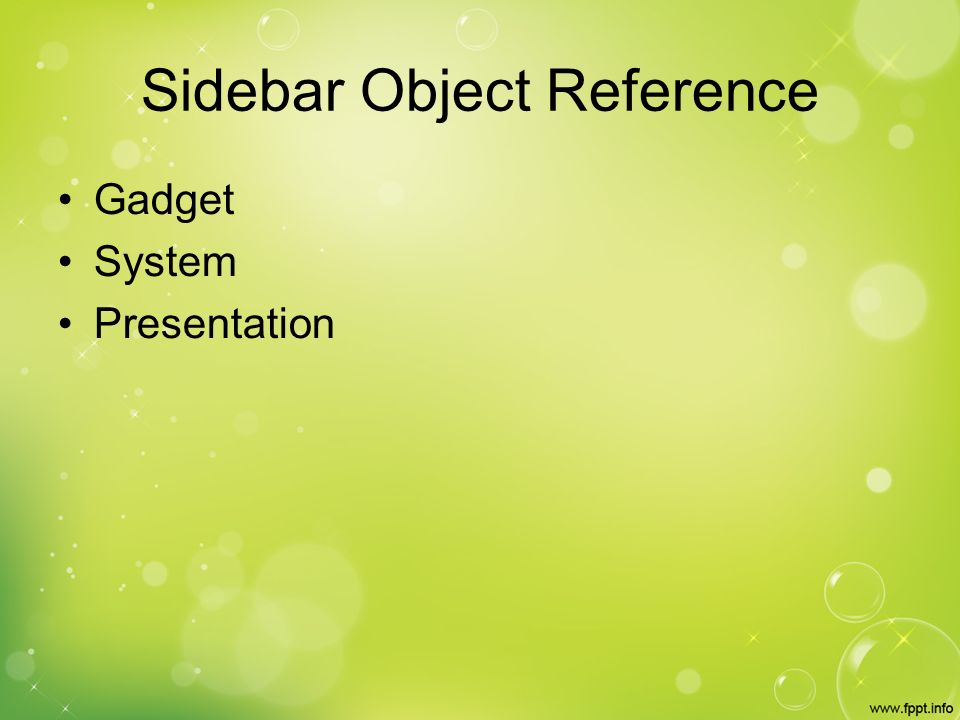 Sidebar Object Reference Gadget System Presentation