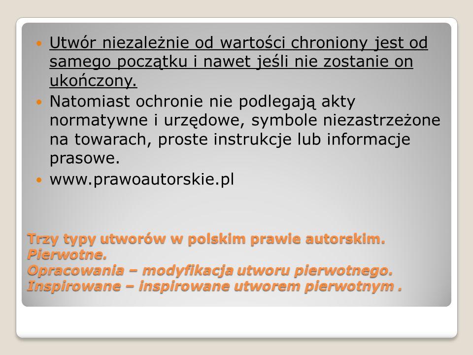 Trzy typy utworów w polskim prawie autorskim. Pierwotne.