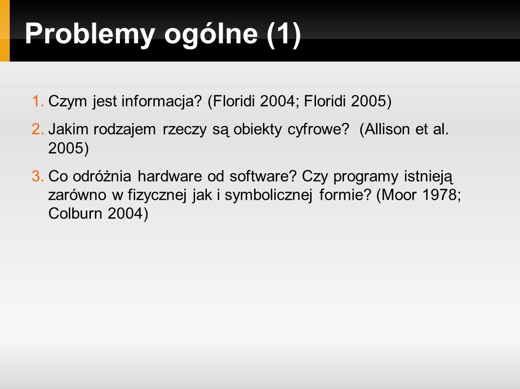 Problemy ogólne (1) 1.Czym jest informacja.