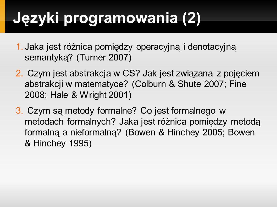 Języki programowania (2) 1.Jaka jest różnica pomiędzy operacyjną i denotacyjną semantyką.