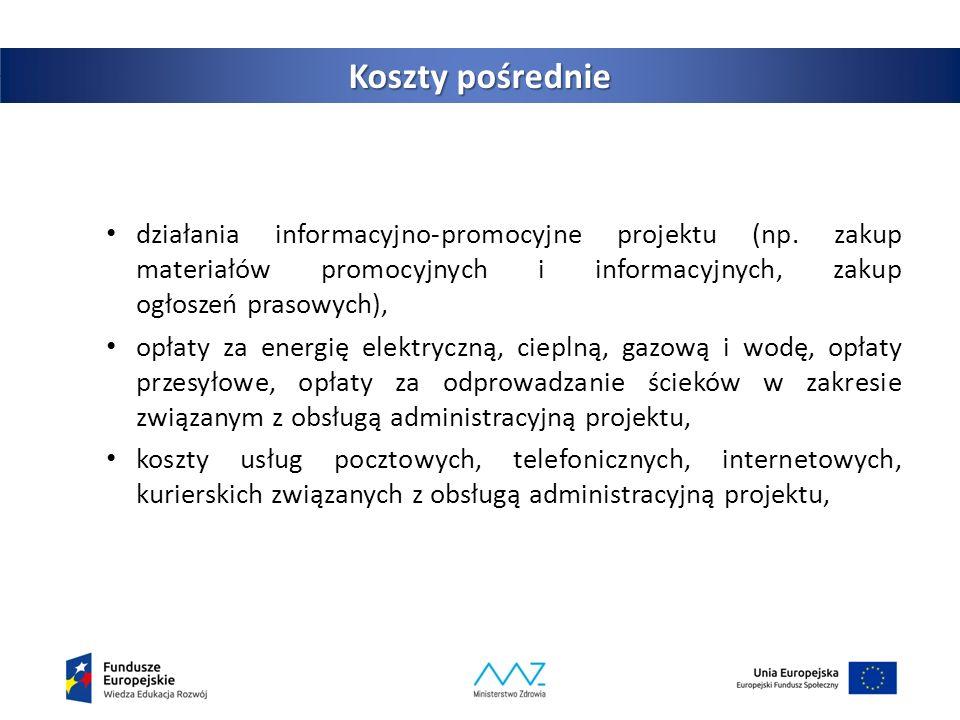 16 Koszty pośrednie działania informacyjno‐promocyjne projektu (np.