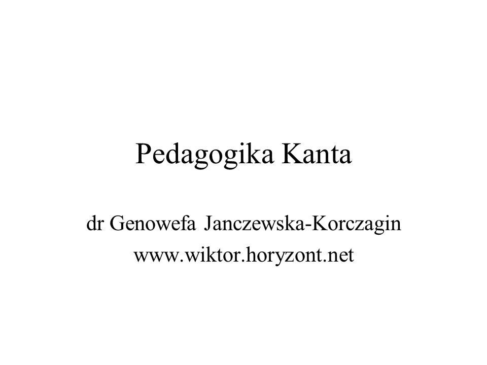 Pedagogika Kanta dr Genowefa Janczewska-Korczagin www.wiktor.horyzont.net