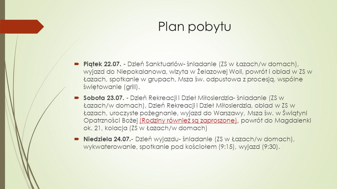 Plan pobytu  Piątek 22.07.