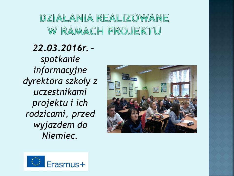 22.03.2016r. – spotkanie informacyjne dyrektora szkoły z uczestnikami projektu i ich rodzicami, przed wyjazdem do Niemiec.