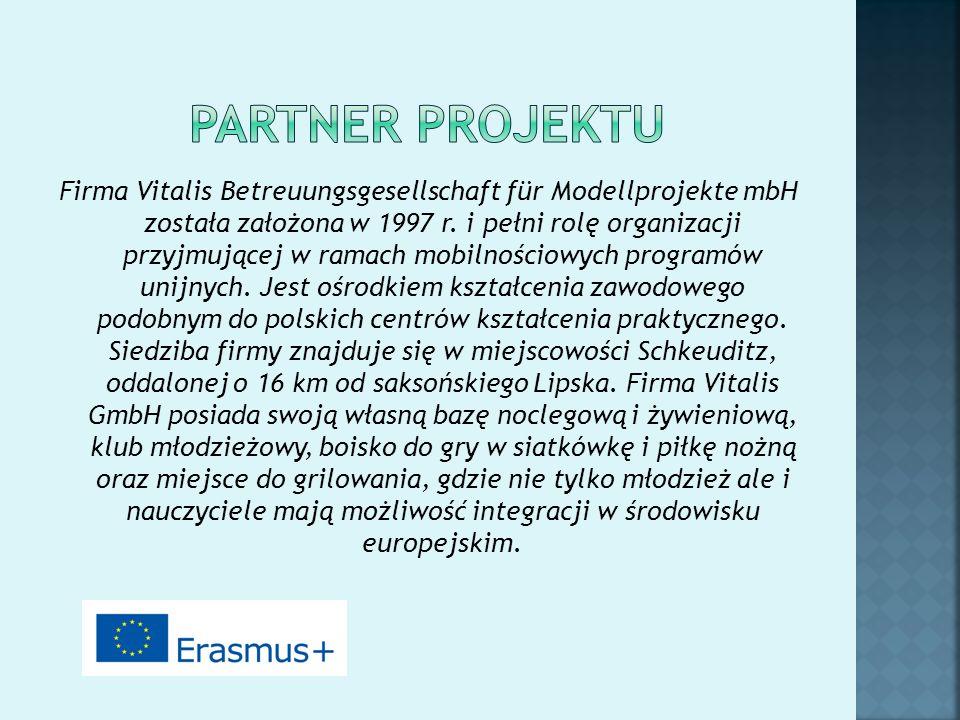 Firma Vitalis Betreuungsgesellschaft für Modellprojekte mbH została założona w 1997 r. i pełni rolę organizacji przyjmującej w ramach mobilnościowych