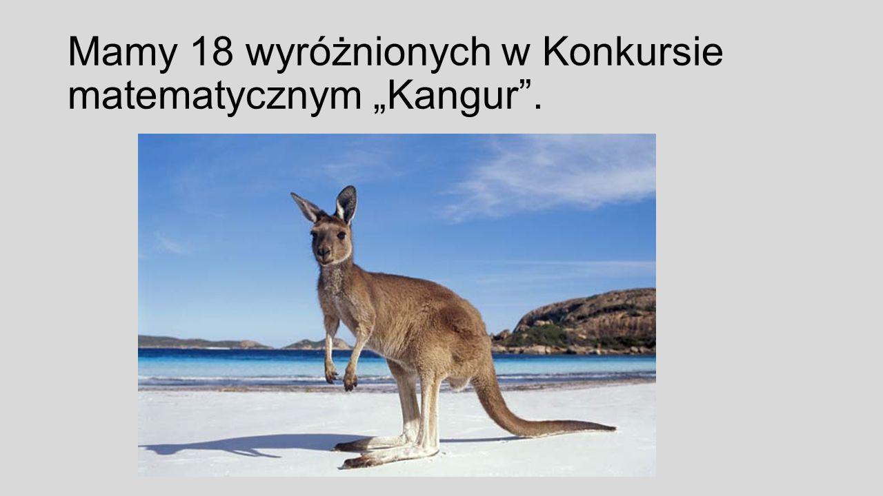 """Mamy 18 wyróżnionych w Konkursie matematycznym """"Kangur ."""