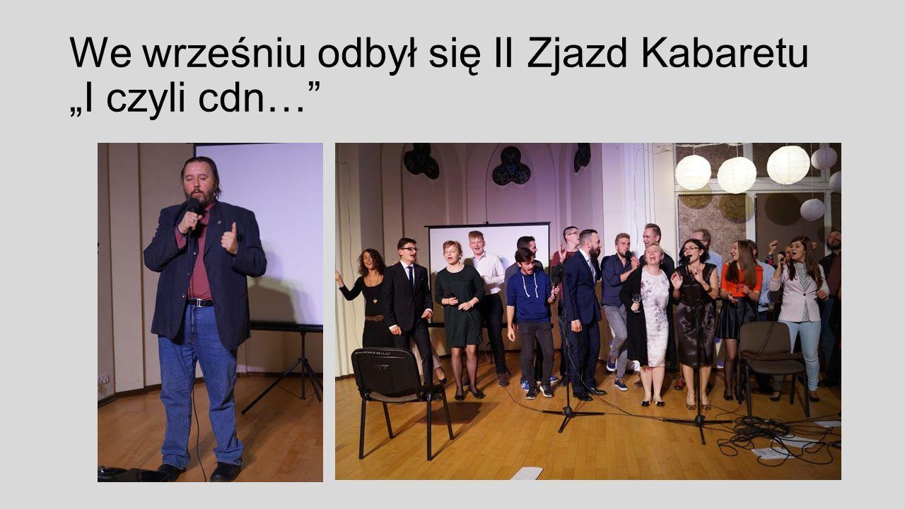 """We wrześniu odbył się II Zjazd Kabaretu """"I czyli cdn…"""
