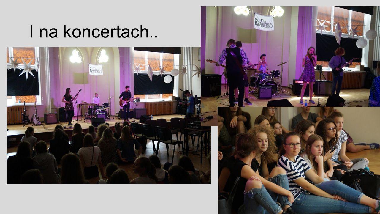 I na koncertach..