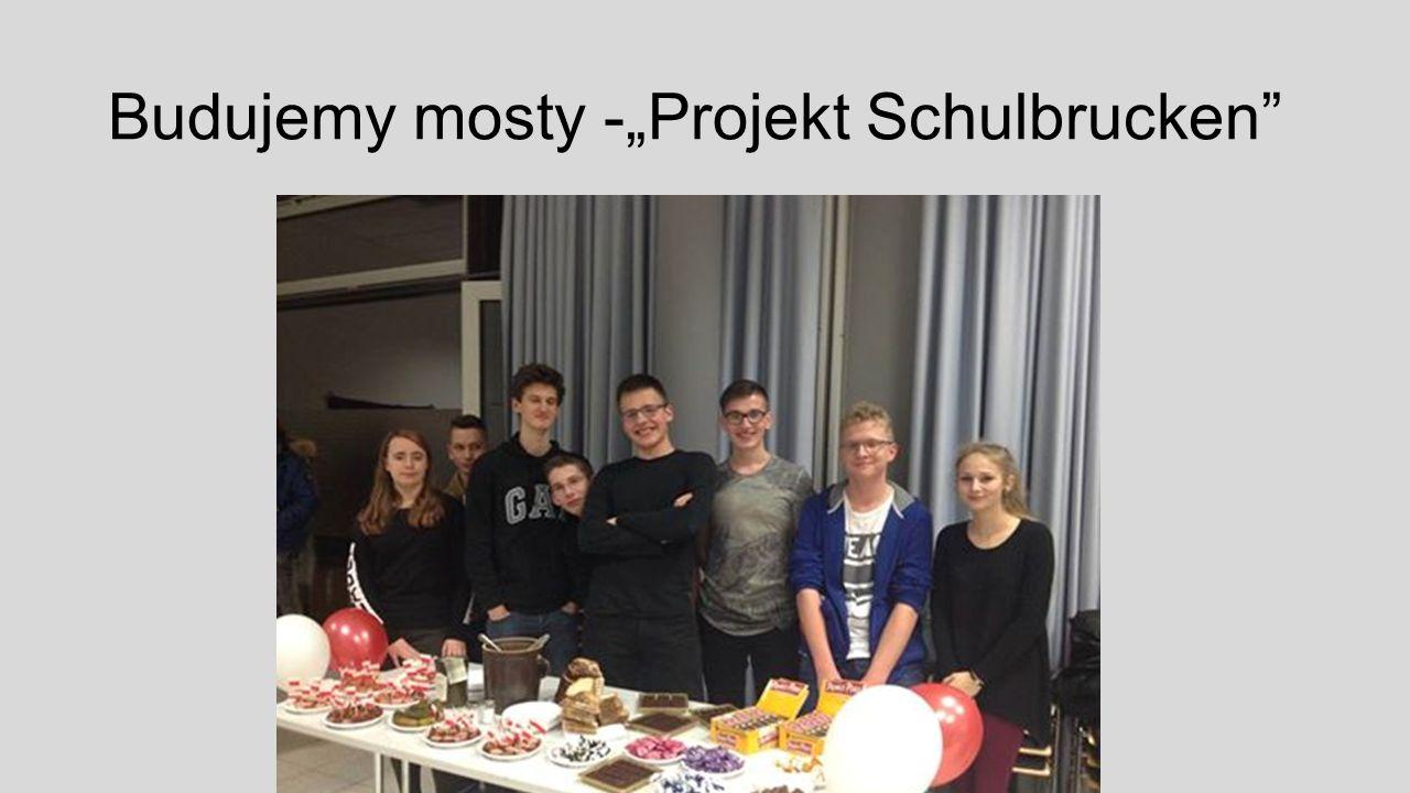 """Budujemy mosty -""""Projekt Schulbrucken"""