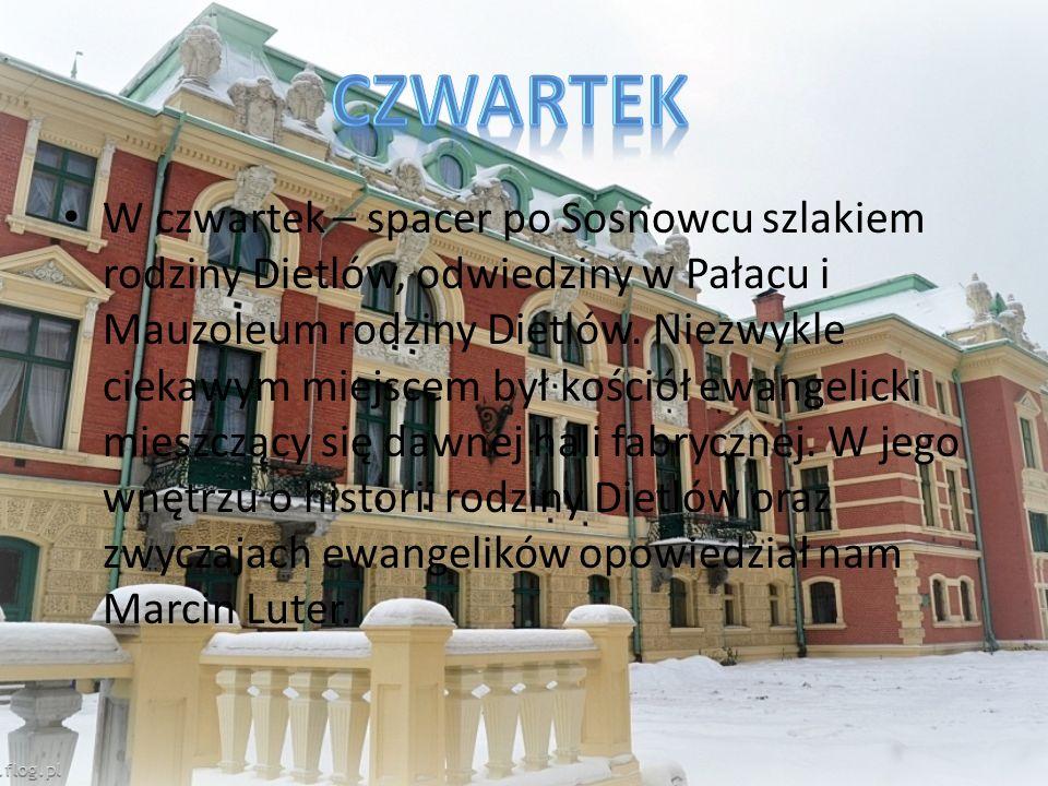 W czwartek – spacer po Sosnowcu szlakiem rodziny Dietlów, odwiedziny w Pałacu i Mauzoleum rodziny Dietlów.