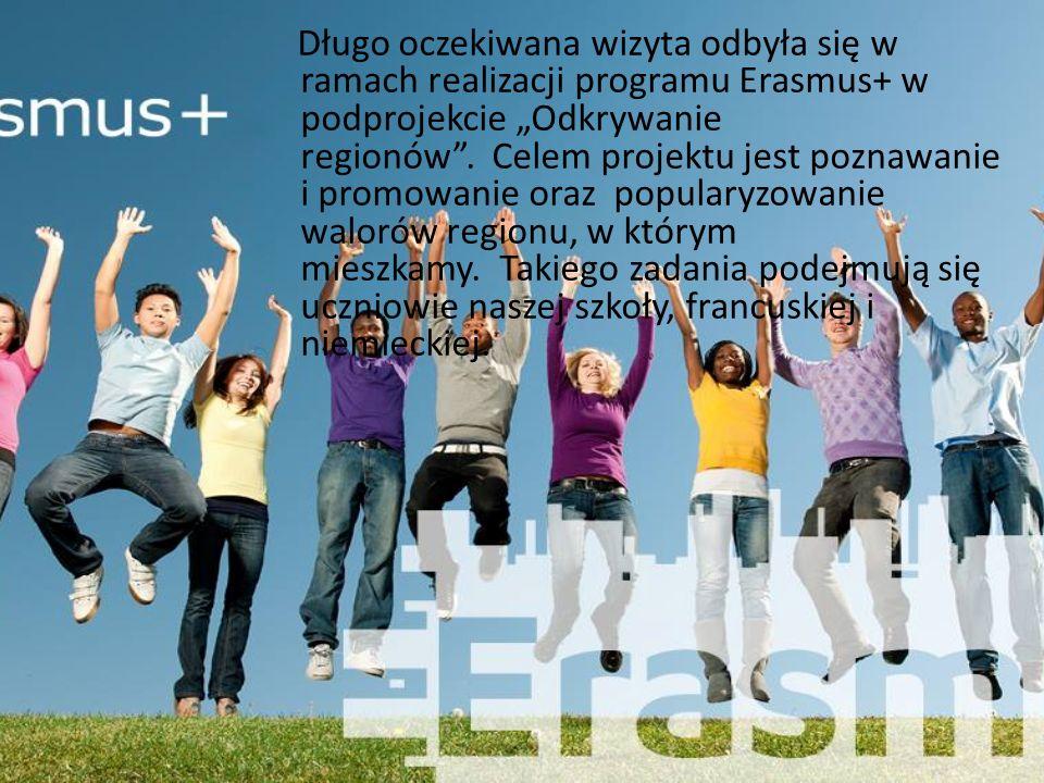 """Długo oczekiwana wizyta odbyła się w ramach realizacji programu Erasmus+ w podprojekcie """"Odkrywanie regionów ."""