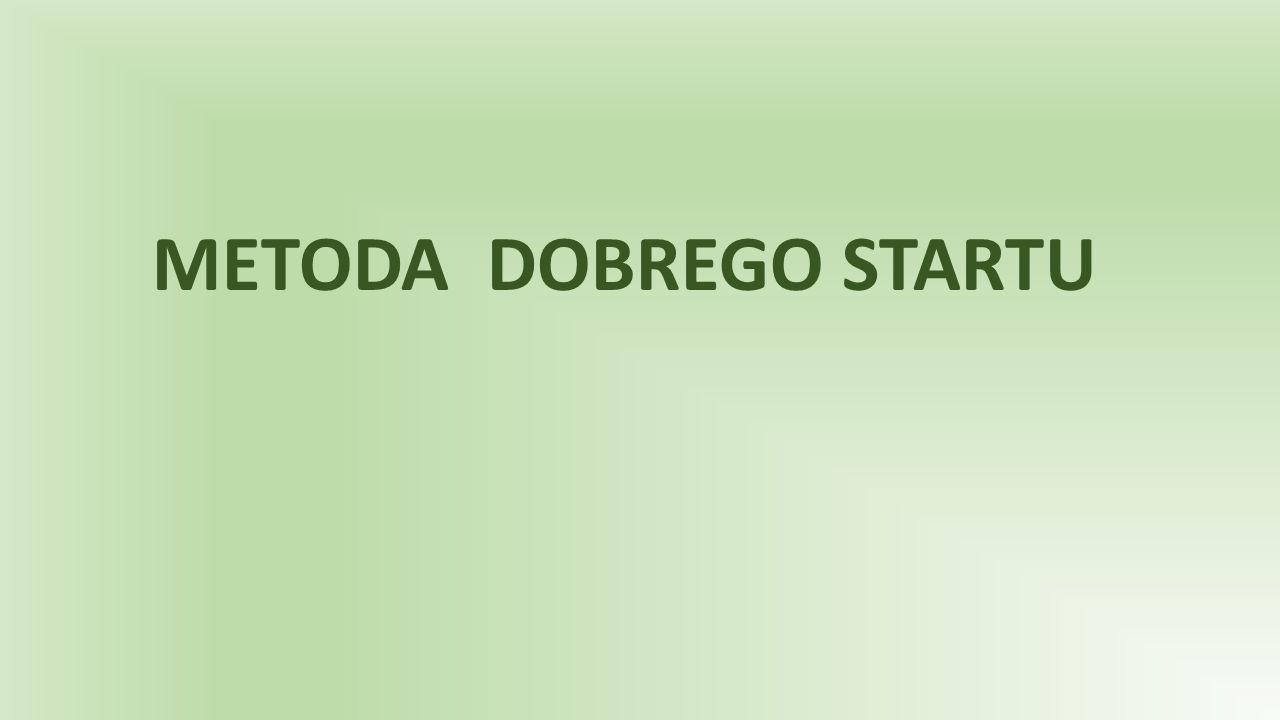 METODA DOBREGO STARTU