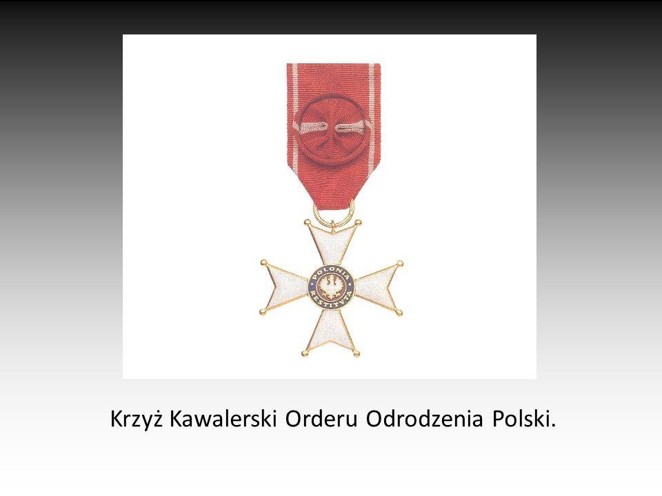 Krzyż Kawalerski Orderu Odrodzenia Polski.