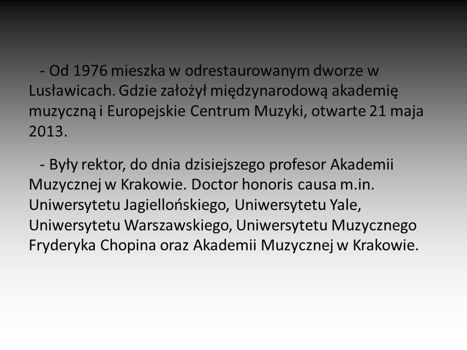 """Utwory na zespół jazzowy:  1971: """"Actions Utwory na instrumenty solowe i orkiestrę:  1961: """"Fonogrammi  2000-1901: """"Concerto Grosso Muzyka kameralna:  1953: """"Sonata  2004: """"Tempo di Valse Muzyka filmowa:  2007: """"Katyń w reżyserii Andrzeja Wajdy"""