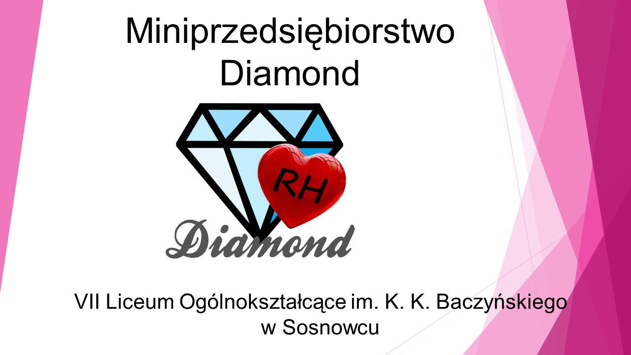 Miniprzedsiębiorstwo Diamond VII Liceum Ogólnokształcące im. K. K. Baczyńskiego w Sosnowcu