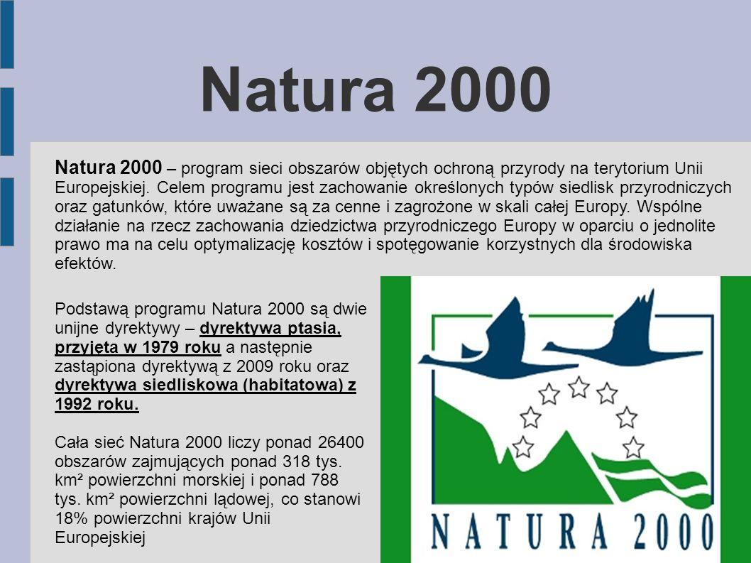 Natura 2000 Natura 2000 – program sieci obszarów objętych ochroną przyrody na terytorium Unii Europejskiej. Celem programu jest zachowanie określonych