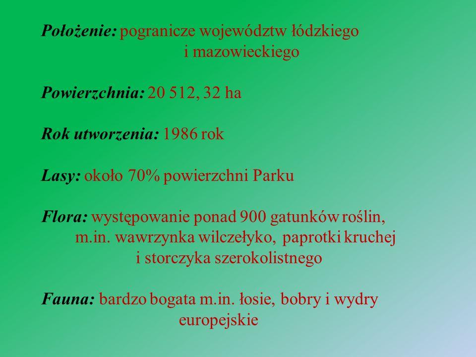Położenie: pogranicze województw łódzkiego i mazowieckiego Powierzchnia: 20 512, 32 ha Rok utworzenia: 1986 rok Lasy: około 70% powierzchni Parku Flora: występowanie ponad 900 gatunków roślin, m.in.
