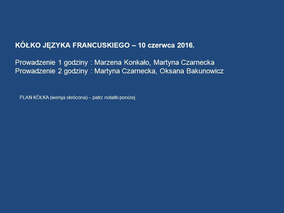 KÓŁKO JĘZYKA FRANCUSKIEGO – 10 czerwca 2016.